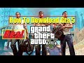 How To Download GTA 5 For Free 2018 2019