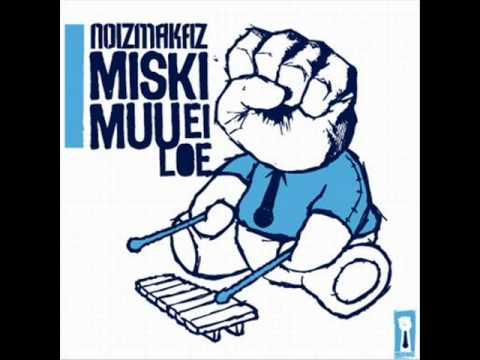 Noizmakaz - Miski Muu Ei Loe