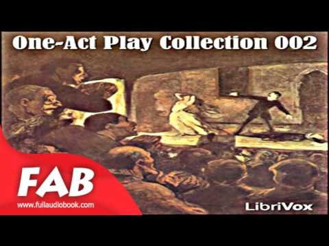 One Act Play Collection 02 Full Audiobook by Plays Audiobooks