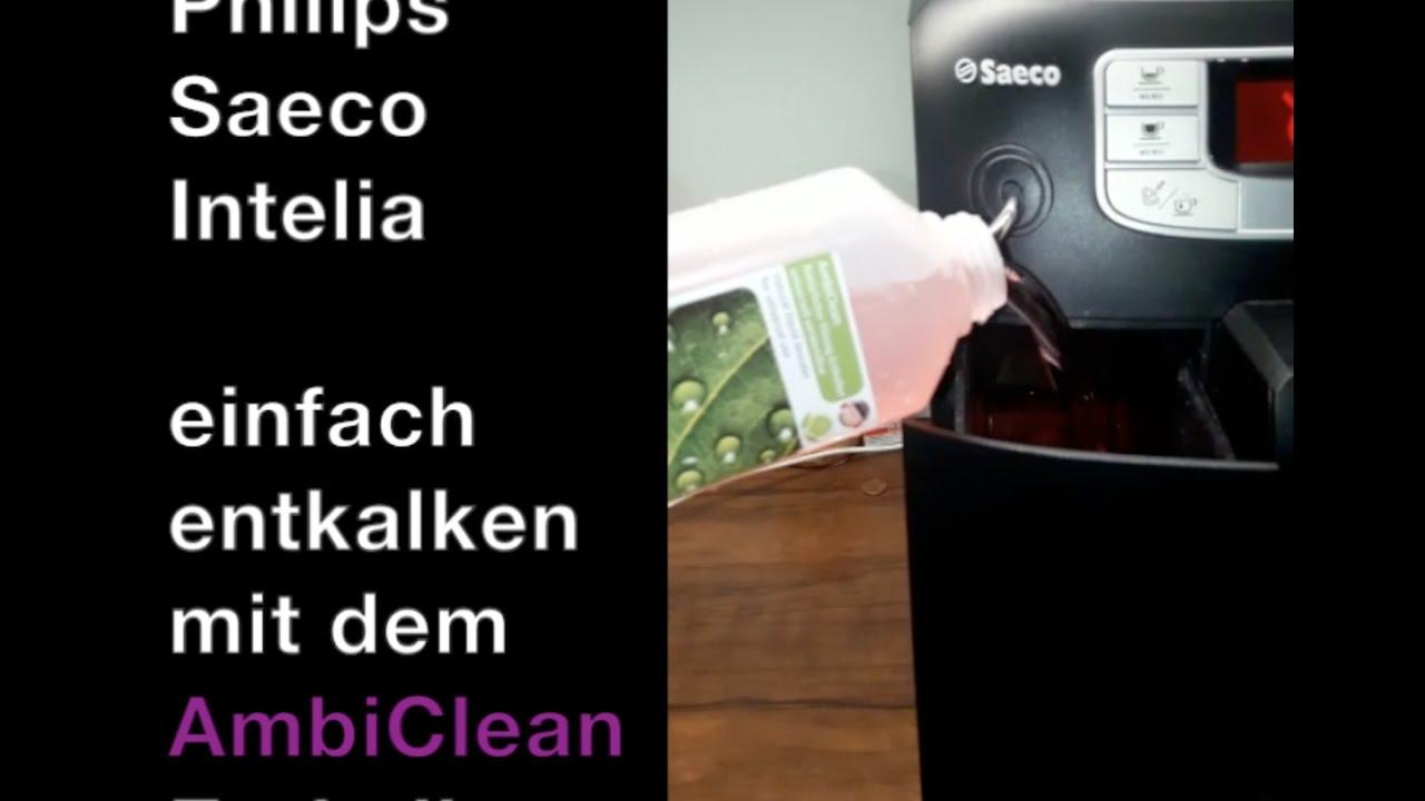 philips saeco intelia entkalken anleitung beschreibung mit. Black Bedroom Furniture Sets. Home Design Ideas