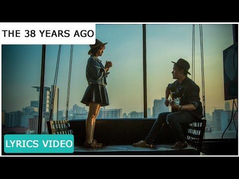ที่ไม่รู้ ( Unknown ) - The 38 Years Ago 「Official Lyrics Video」