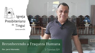Reconhecendo a fraqueza humana - Minuto da Palavra - IPB Tingui - 03/7/2020