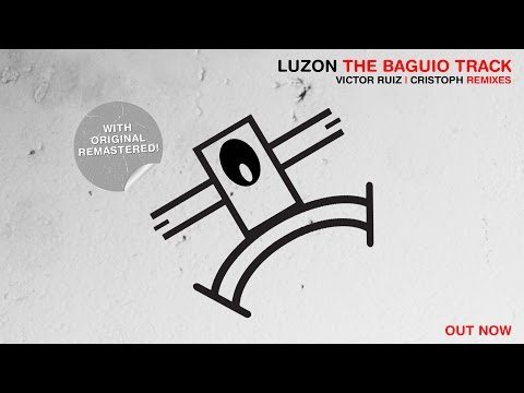 Luzon - The Baguio Track (Cristoph Remix)
