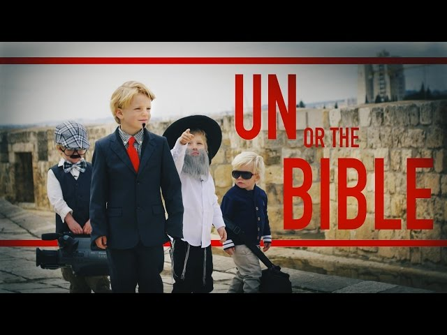 UN or the Bible?  Simple Answers to Jerusalem's Complicated Questions