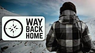 Way Back Home   Rohan Thakur - Concept Promo