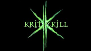 Kritickill Now Available !!!