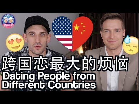 原来跨国恋最经常遇到的问题是这个?! THE PROBLEMS OF DATING PEOPLE FROM DIFFERENT COUNTRIES