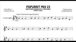 23 de 30 Popurrí Mix Partituras Populares Infantiles de Corno Inglés Sobre el Puente de Avignon