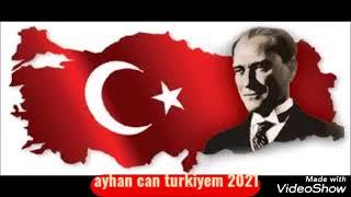 ayhan can turkiyem 2021 Resimi