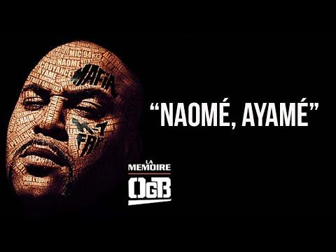 Youtube: OGB – Naomé, Ayamé (Audio)