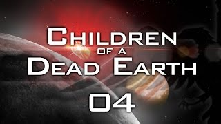 Children of a Dead Earth #04 BATTLE OVER MARS - Let's Play