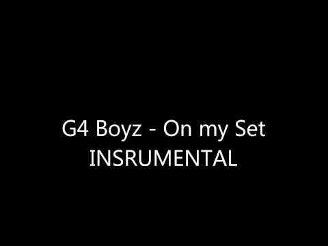 G4 Boyz - On My Set (INSTRUMENTAL)