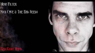 Mojo Filter/Nick Cave & The Bad Seeds - Red Right Hand