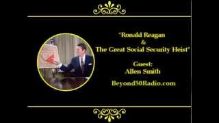 Ronald Reagan & The Great Social Security Heist