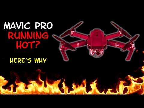 Mavic Pro Running Hot?  Here's Why
