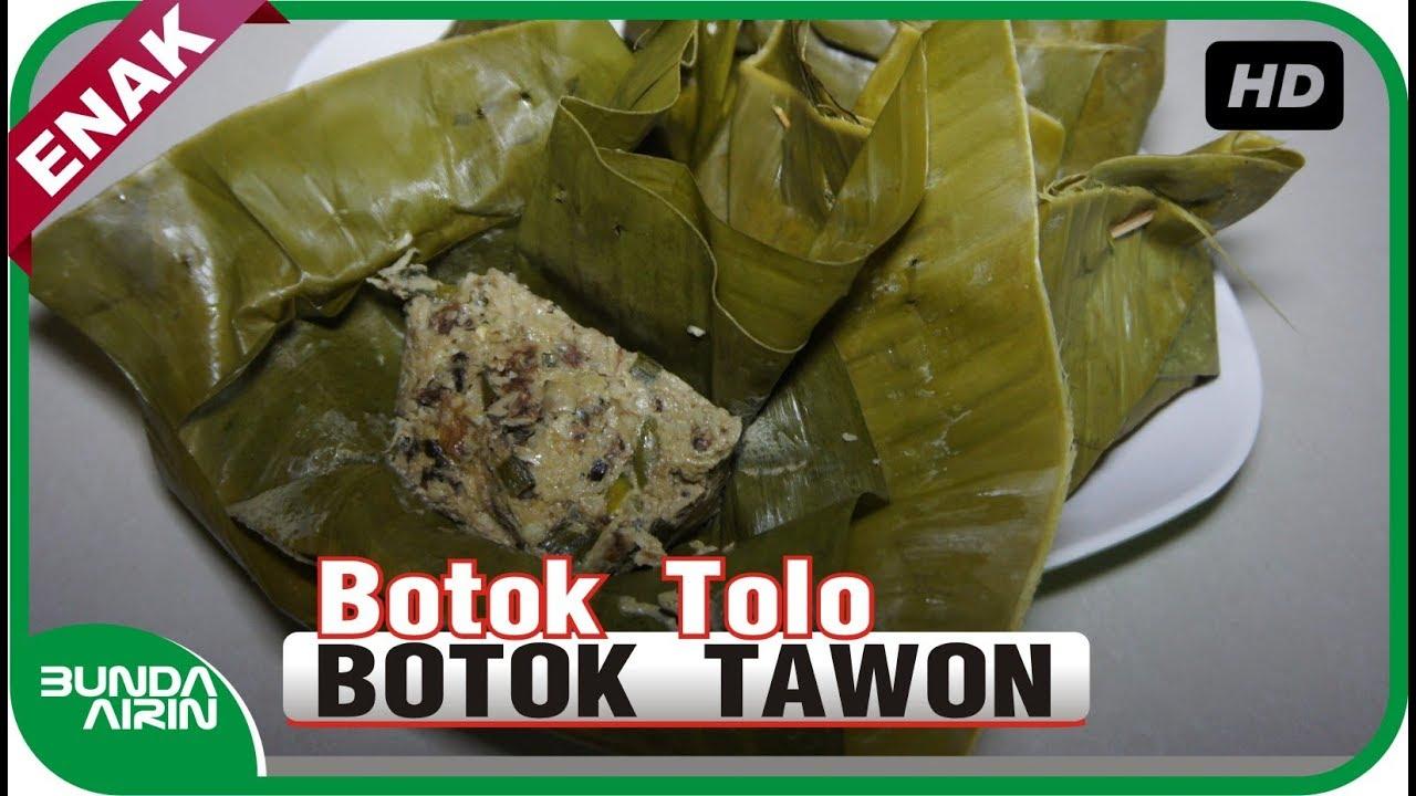 Botok Tolo Resep Botok Tawon Lebah Resep Masakan Ndeso Tradisional Jawa Indonesia Bunda Airin Youtube