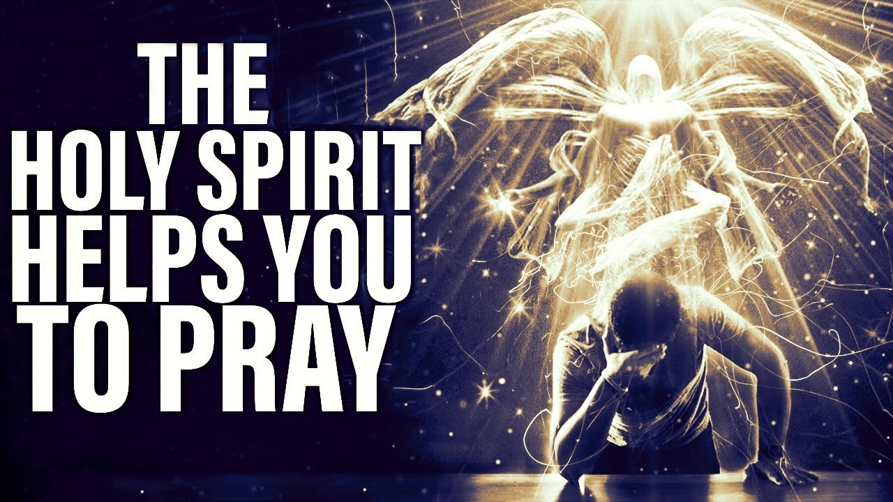 The Apostle Paul's Prayers Were Led By The Holy Spirit