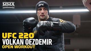 UFC 220: Volkan Oezdemir Open Workout - MMA Fighting