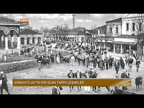 Arnavutluk'ta Yok Olan Osmanlı Eseri Çeşmeler - Devrialem - TRT Avaz