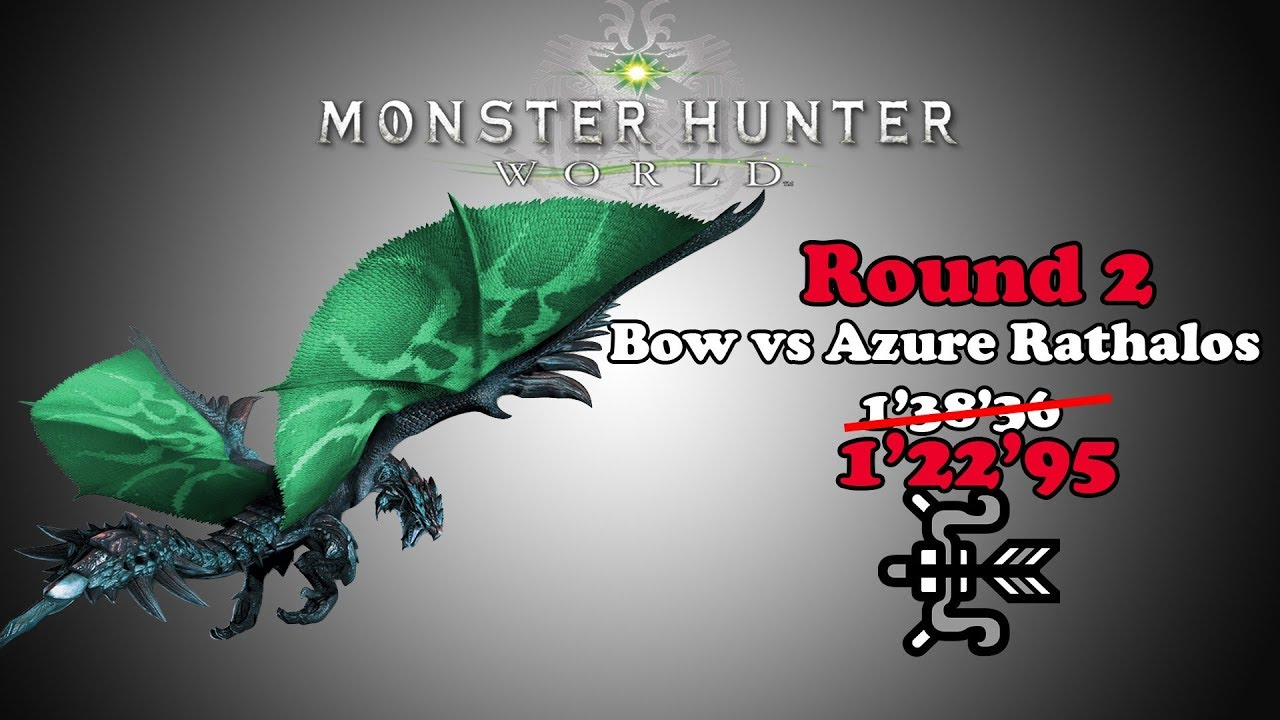 "Crossbow Vs Roundup [mhw] Bow Vs Azure Rathalos Round 2 - 1'22""95 - Youtube"