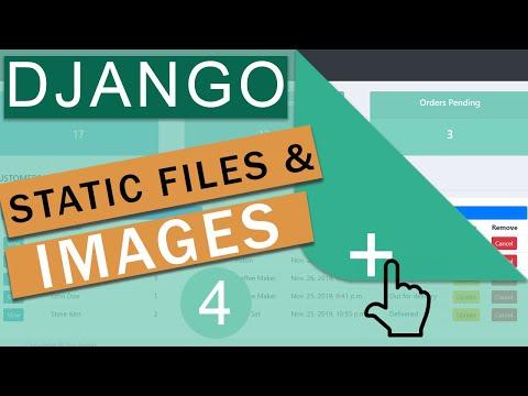 Static Files & Images   Django Framework (3.0) Crash Course Tutorials (pt 4)