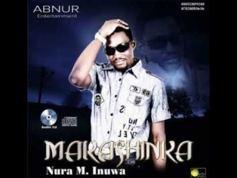 Nura M. Inuwa - Duhun Daji (MAKASHINKA album)