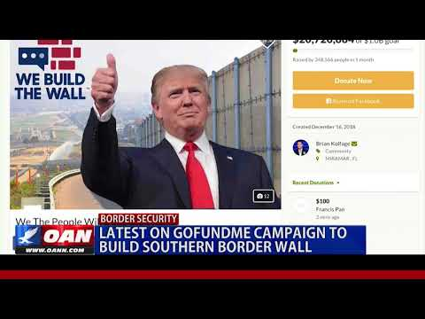 "The latest on the ""We Build the Wall"" GoFundMe campaign"