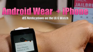 iPhone Notifications on Android Wear