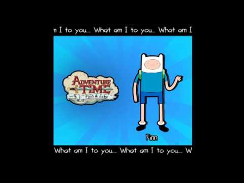 """""""What am I to you"""" - Adventure Time (Finn the human Instrumental Song Arrangement)"""