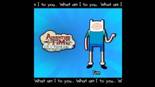 """What am I to you"" - Adventure Time (Finn the human Instrumental Song Arrangement)"