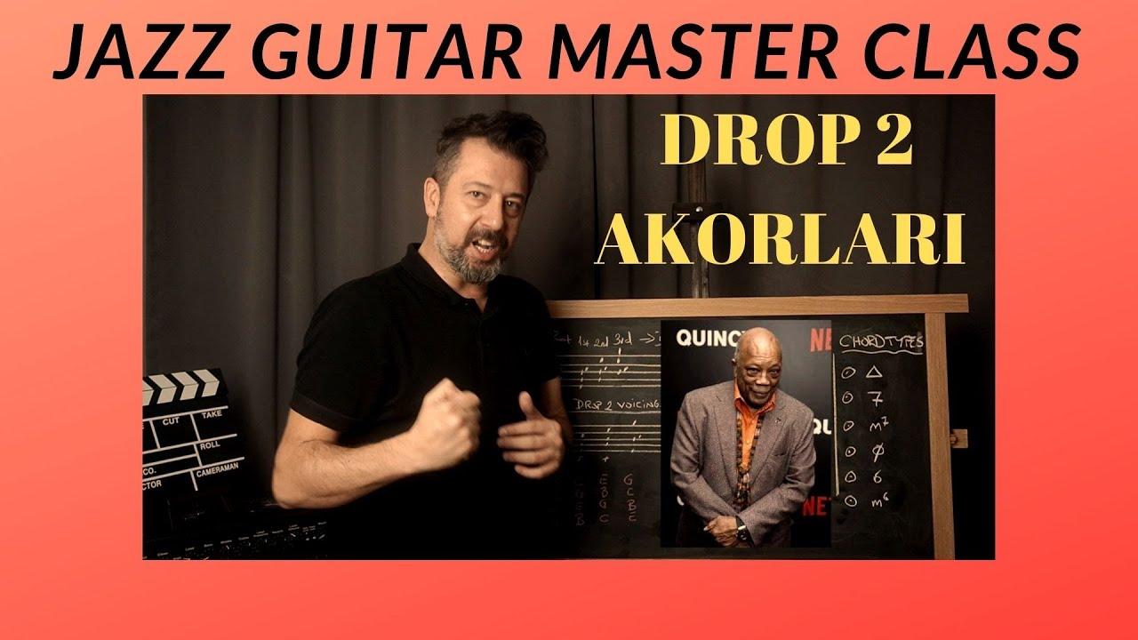 JAZZ GUITAR MASTER CLASS NO:21 / Drop2 Akorları  #cazdersleri #jazzlessons #cazgitar #cazarmoni