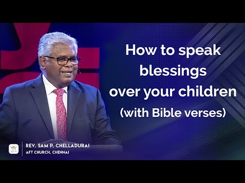 How To Speak Blessings Over Your Children (with Bible Verses)