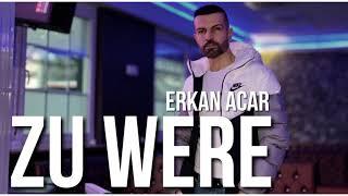 Erkan Acar-Zu Were (cabuk gel) Resimi