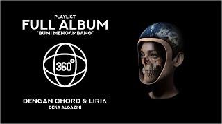Full Album Bumi Mengambang - Deka Algazmi (Chord & Lyrics) - VR 360° Video