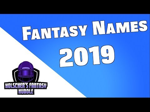 Best Fantasy Football Names 2019