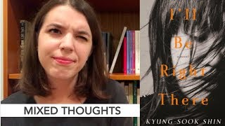 I'll Be Right There by Kyung-Sook Shin | REVIEW