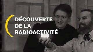 Comment la radioactivité a été découverte ? I Un peu de pédagogie