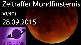 Zeitraffer der totalen Mondfinsternis vom 28.09.2015