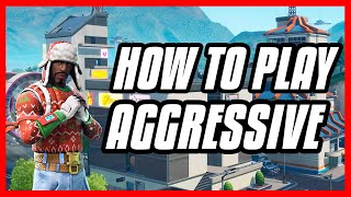 How To Play MORE AGGRESSIVE In Fortnite! How To GET MORE KILLS In Fortnite (PS4, Xbox One, PC)!
