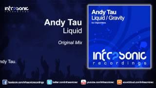 andy tau liquid