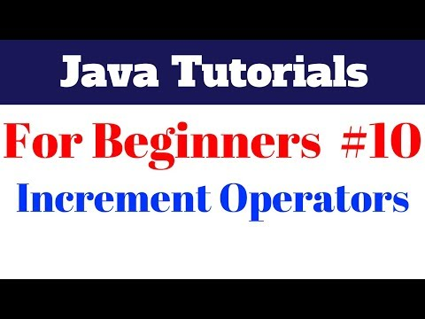java-tutorial-for-beginners-10---increment-and-assignment-operators