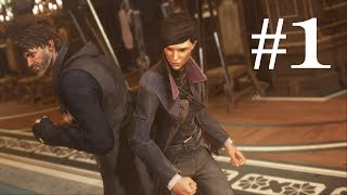 Dishonored 2 ~ Part 1 ~ Someone Stealing the Throne Again