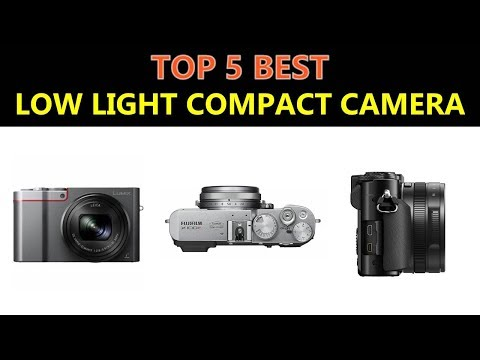 Best Low Light Compact Camera 2019