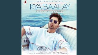 Download lagu Kya Baat Ay