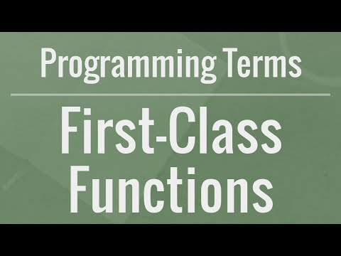 Programming Terms: First-Class Functions