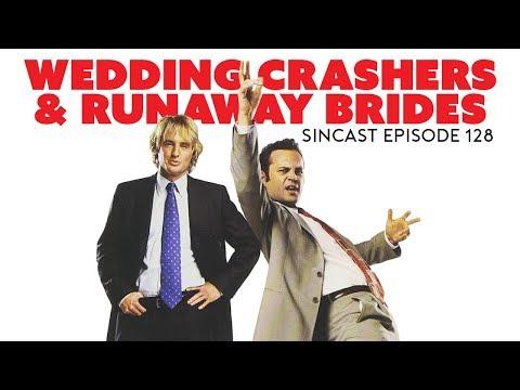 Episode 128 - Wedding Crashers & Runaway Brides