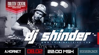 Molotov Cocktail #050 - Dj Shinder [RUS] guest Big Beat mix (08.02.2018)