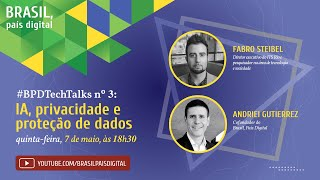 Live #BPDTechTalks nº 3 com Fabro Steibel