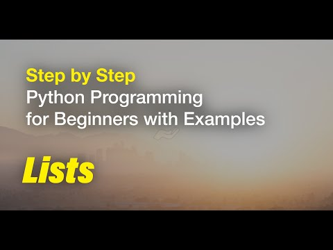 4/5 Step by Step Python Tutorial for Beginners Course with Examples 2019 Lists thumbnail