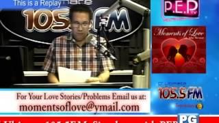Moments of Love with John Ericsson on 105.5 FM & PEPTV3 Dec. 4, 2013 Episode